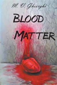 Blood Matter