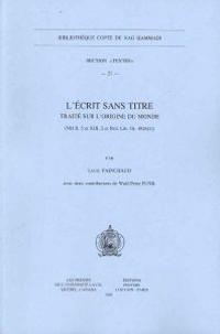 L'Ecrit Sans Titre. Traite Sur L'Origine Du Monde (NH II, 5 Et XIII, 2 Et Brit. Lib. Or. 4926 [1]): Avec Deux Contributions de W.-P. Funk