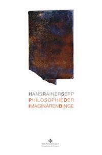 Philosophie der imaginären Dinge