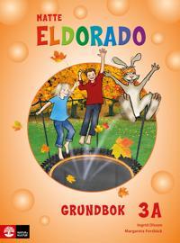 Eldorado matte 3A Grundbok, andra upplagan - Ingrid Olsson, Margareta Forsbäck pdf epub
