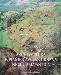 Architettura E Pianificazione Urbana Nell'italia Antica