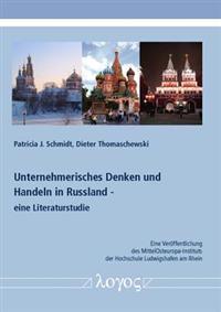 Unternehmerisches Denken Und Handeln in Russland - Eine Literaturstudie