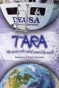 Tara: The Terrier Who Sailed Around the World