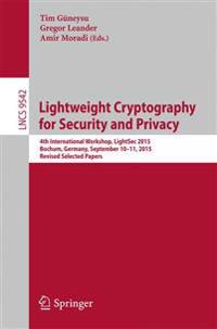 Lightweight Cryptography for Security and Privacy
