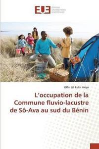 L'Occupation de la Commune Fluvio-Lacustre de S -Ava Au Sud Du B nin