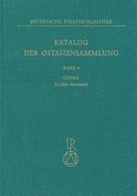 Katalog Der Ostasiensammlung: Band 4: China, Li, Shih-Sanronshu