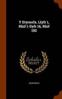 Y Drysorfa. Llyfr 1, Rhif 1-Llyfr 16, Rhif 192