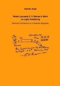 Nobel Laureate C.V. Raman's Work on Light Scattering