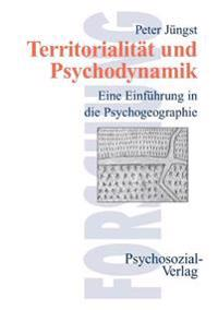 Territorialitat Und Psychodynamik