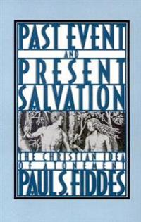 Past Event and Present Salvation