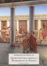 Hierapolis Di Frigia III - Architettura Dorica a Hierapolis Di Frigia