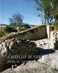Castello Di Gerione: Ricerche Topografiche E Scavi