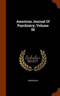 American Journal of Psychiatry, Volume 56