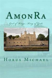 Amonra: God of Kings, King of Gods