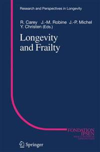 Longevity and Frailty