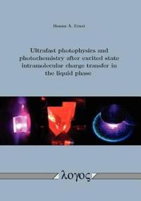 Ultrafast Photophysics and Photochemistry After Excited State Intramolecular Charge Transfer in the Liquid State
