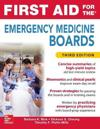First Aid for the Emergency Medicine Boards Third Edition