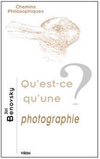 Qu'est-Ce Qu'une Photographie?