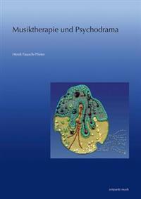 Musiktherapie Und Psychodrama