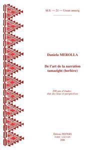 de L'Art de La Narration Tamazight (Berbere). 200 ANS D'Etudes: Etat Des Lieux Et Perspectives