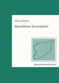 Sprachfuhrer Syroarabisch