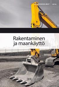 Rakentaminen ja maankäyttö 2016