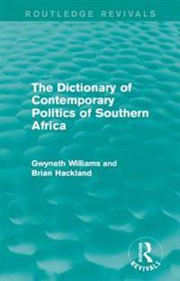 Dictionary of Contemporary Politics of Southern Africa