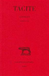 Tacite, Annales. Tome I: Livres I-III