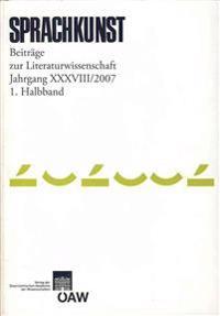 Sprachkunst XXXVIII: Beitrage Zur Literaturwissenschaft Jahrgang