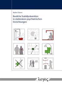 Bauliche Suizidpravention in Stationaren Psychiatrischen Einrichtungen
