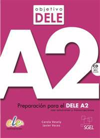 Objetivo DELE A2. Buch mit Audio-CD