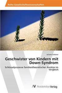 Geschwister Von Kindern Mit Down-Syndrom