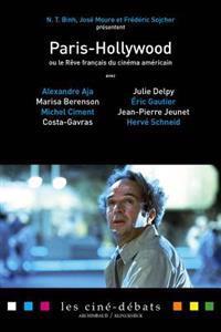 Paris-Hollywood ou le reve Francais du Cinema Americain
