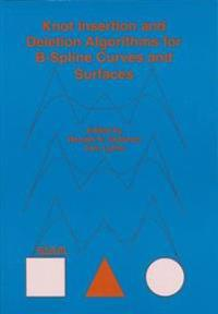 Knot Insertion and Deletion Algorithms for B-Spline Curves and Surfaces