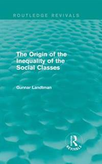 Origin of the Inequality of the Social Classes