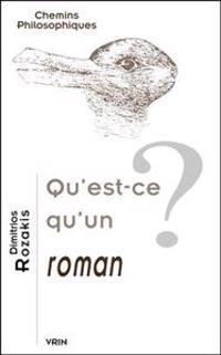 Qu'est-Ce Qu'un Roman?