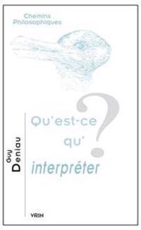 Qu'est-Ce Qu'interpreter?