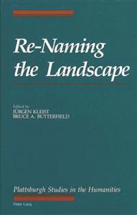Re-Naming the Landscape