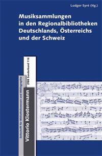 Musiksammlungen in Den Regionalbibliotheken Deutschlands, Osterreichs Und Der Schweiz