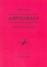 Amphiaraos: Guerrier, Devin Et Guerisseur