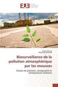 Biosurveillance de la Pollution Atmospherique Par Les Mousses