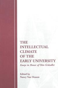 The Intellectual Climate of the Early University