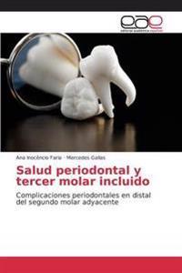 Salud Periodontal y Tercer Molar Incluido