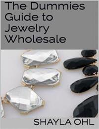Dummies Guide to Jewelry Wholesale