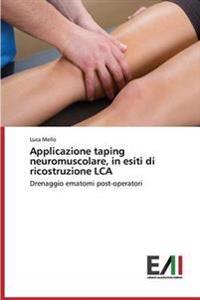 Applicazione Taping Neuromuscolare, in Esiti Di Ricostruzione Lca