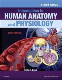 Study Guide for Introduction to Human Anatomy and Physiology - E-Book