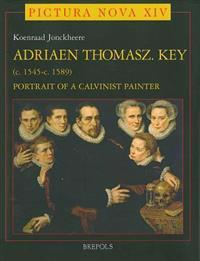 Adriaen Thomasz Key C. 1545-c. 1589