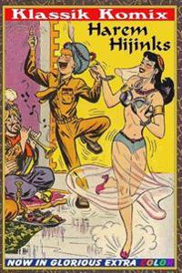 Klassik Komix: Harem Hijinks