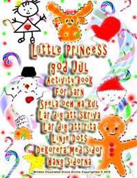 Little Princess God Jul Activity Book for Barn Spela Och Ha Kul Lar Dig Att Skriva Lar Dig Att Rita Linje Dots Dekorera Med Sidor Hang Sidorna