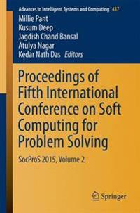 Proceedings of Fifth International Conference on Soft Computing for Problem Solving